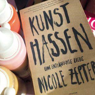 Kunst hassen / Ein Buch von Nicole Zepter